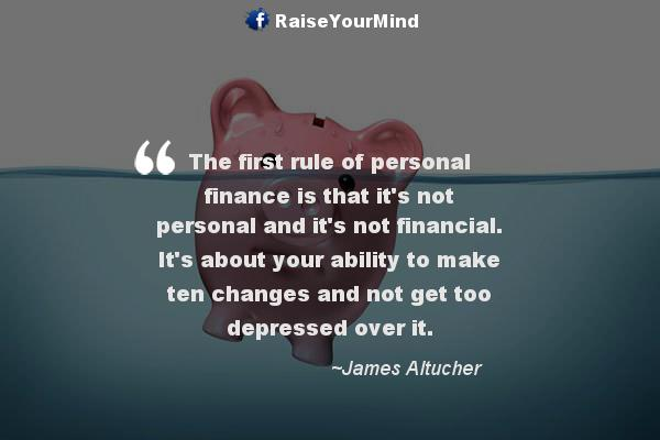 Finance Quotes Fair The First Rule Of Personal Finance Is That It's Not Personal And