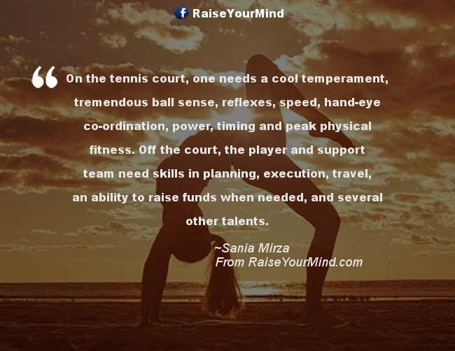 On The Tennis Court One Needs A Cool Temperament Tremendous Ball