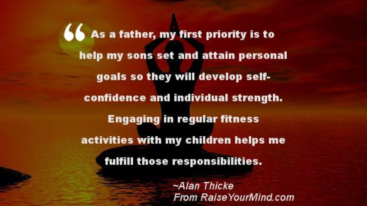 Fitness Motivational Quotes | As a father, my first priority