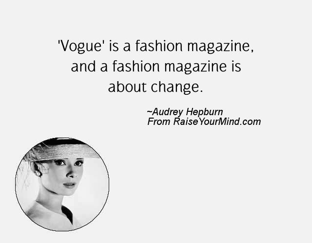 Magazine Quotes Beauteous Vogue' Is A Fashion Magazine And A Fashion Magazine Is About