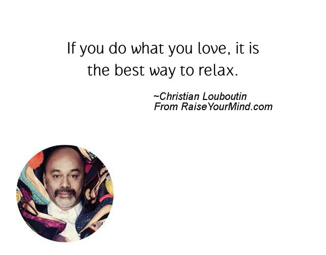 christian louboutin quote if you do