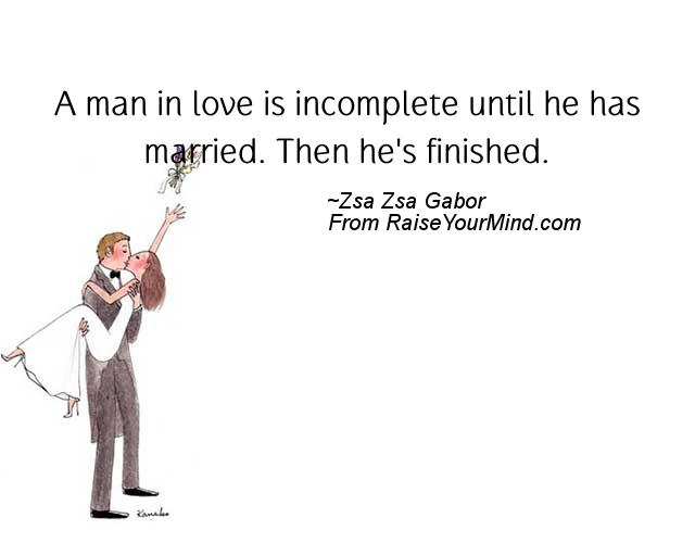 Love Quotes Sayings Verses A Man In Love Is Incomplete