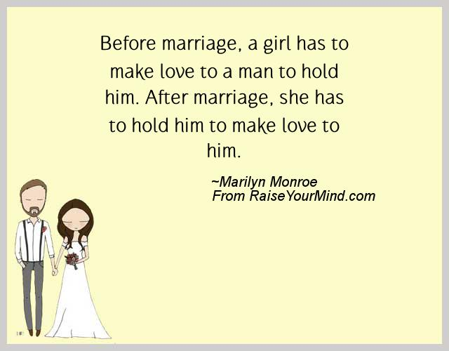 Love Quotes For Him Married : ... him. After marriage, she has to hold him to make love to him. - Raise
