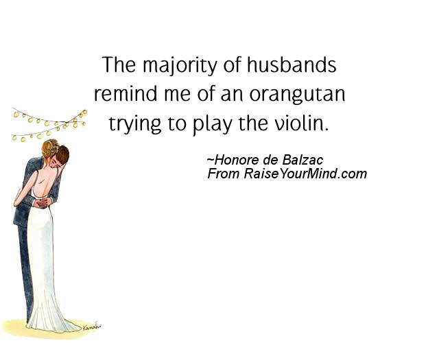 The Majority Of Husbands Remind Me Of An Orangutan Trying