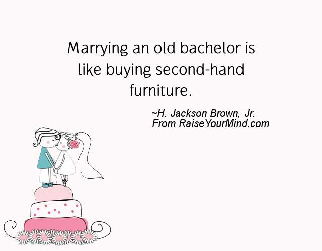 Marrying An Old Bachelor Is Like Buying Second Hand