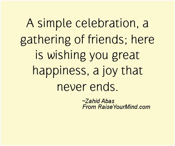 Celebrate Life Quotes Delectable Celebrate Life Quotes Quotes Sayings Verses & Advice  Raise