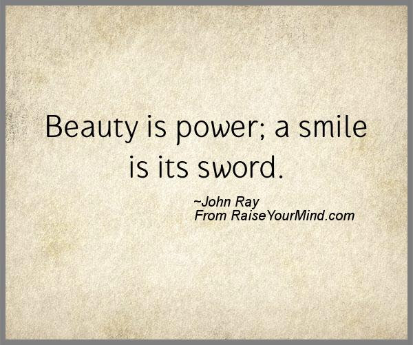 beauty is power a smile is its sword a nice happiness quote