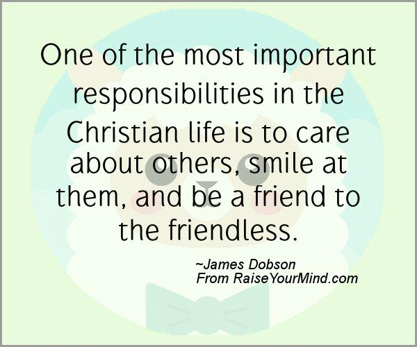 Christian Life Quotes Simple One Of The Most Important Responsibilities In The Christian Life