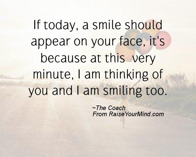 of you and i am smiling too a nice happiness quote from none proverbes happiness