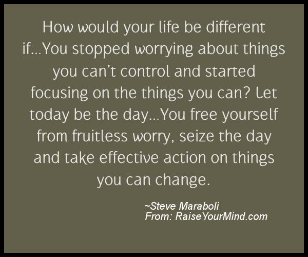 Inspirational Life Quotes And Sayings You Can T Control: Motivational & Inspirational Quotes