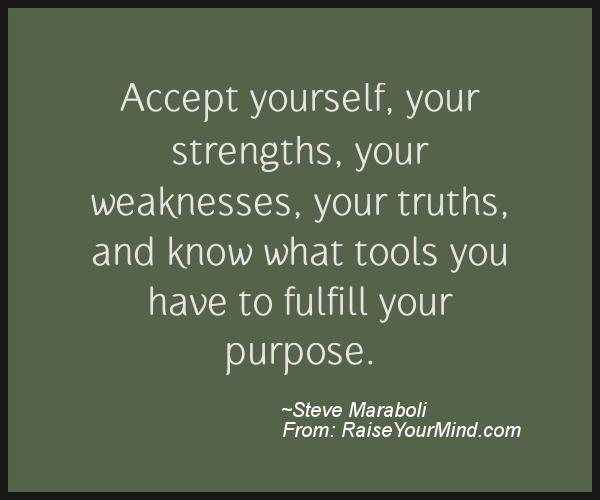 Quotes About Strengths And Weaknesses: Motivational & Inspirational Quotes