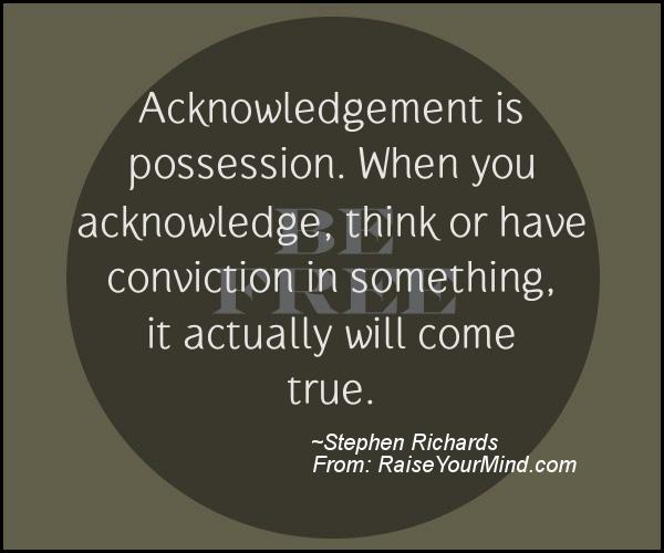 acknowledgement is possession when you acknowledge think or have