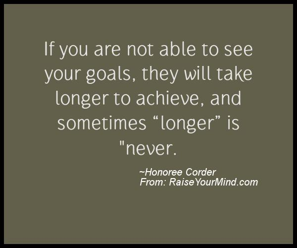 A nice motivational quote from Honoree Corder