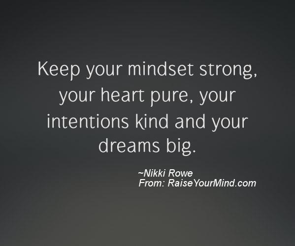 Fresh To Death Quotes: Keep Your Mindset Strong, Your Heart Pure, Your Intentions