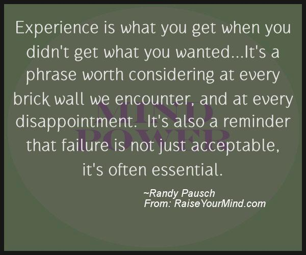 Experience Is What You Get When You Didn't Get What You