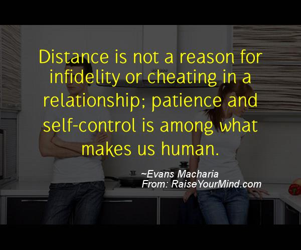 Cheaters Quotes Images: Distance Is Not A Reason For Infidelity Or Cheating In A