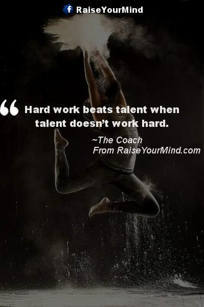 Superieur Hard Work Beats Talent When Talent Doesnu0027t Work Hard. Fitness Quotes ...