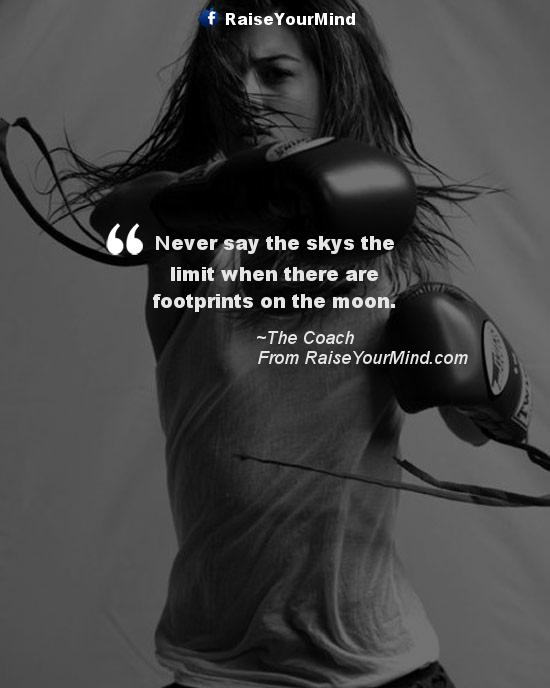 Fitness Motivational Quotes Never Say The Skys The Limit When