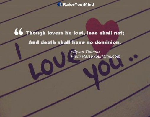 Quotes About Love Lost To Death : lost-love Quotes, Sayings, Verses & Advice - Raise Your Mind