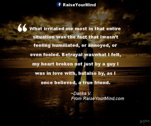 Friend Betrayal Quotes: Raise Your Mind