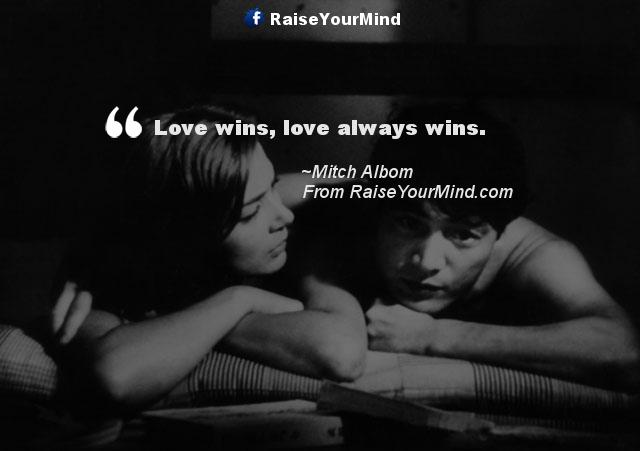 Love Wins Quotes Delectable Raise Your Mind Love Quotes Sayings Amp Verses Love Wins