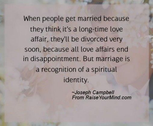 When People Get Married Because They Think It S A Long Time Love Affair Ll Be Divorced Very Soon All Affairs End In Disointment