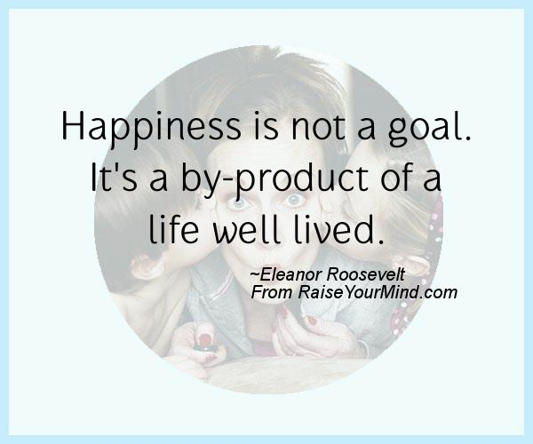 A nice happiness quote from Eleanor Roosevelt  - Proverbes Happiness
