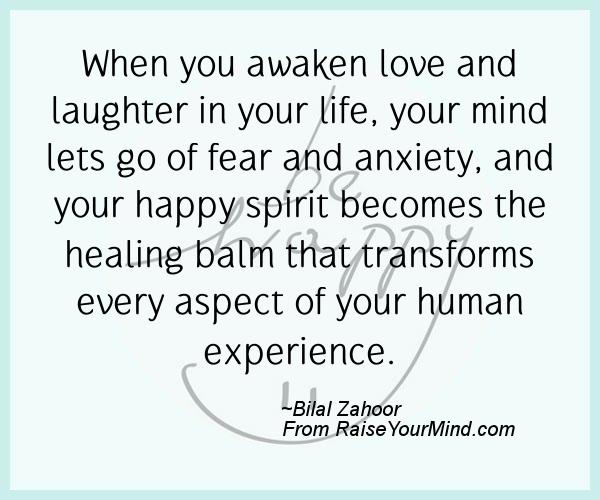 Happiness Quotes | When you awaken love and laughter in your ...