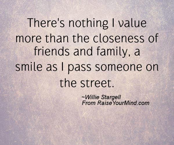 Happiness Quotes | There\'s nothing I value more than the ...