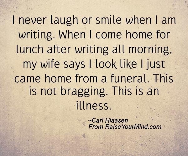 A nice happiness quote from Carl Hiaasen - Proverbes Happiness