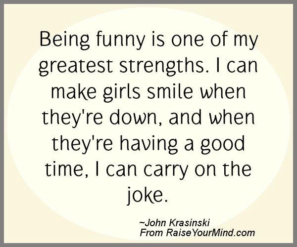 Happiness Quotes | Being funny is one of my greatest ...