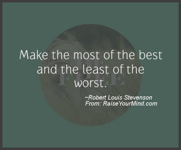 A nice motivational quote from Robert Louis Stevenson