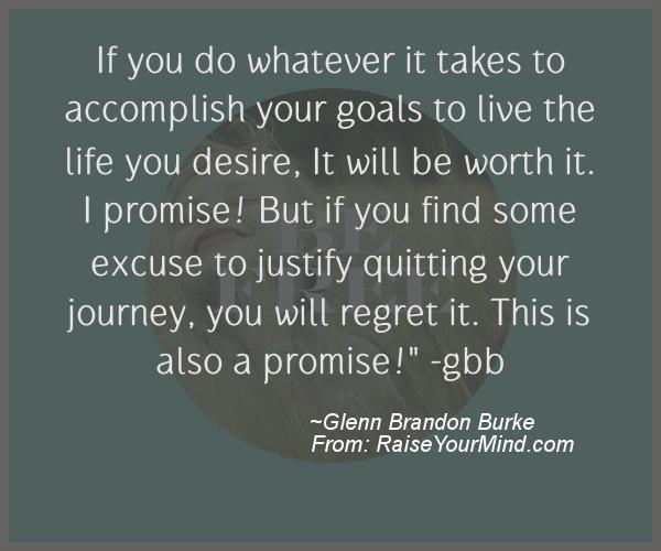 A nice motivational quote from Glenn Brandon Burke