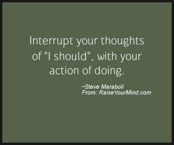 A nice motivational quote from Steve Maraboli
