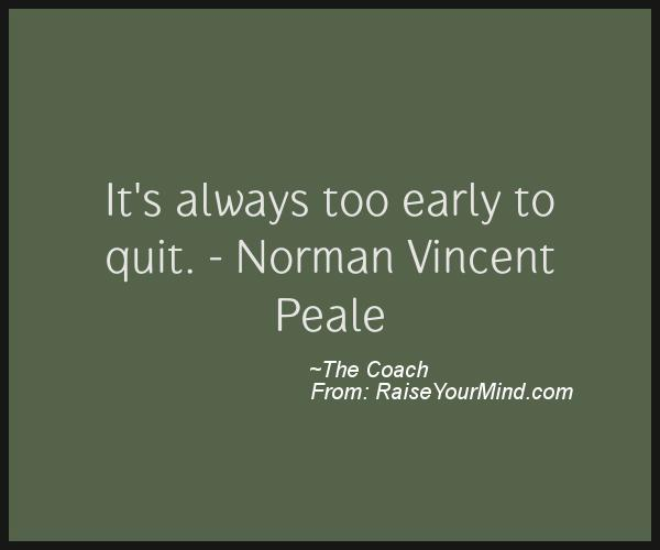 A nice motivational quote from The Coach