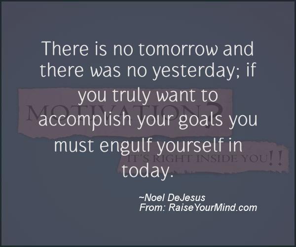 A nice motivational quote from Noel DeJesus