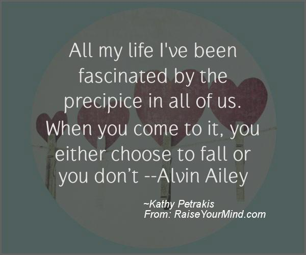 A nice motivational quote from Kathy Petrakis