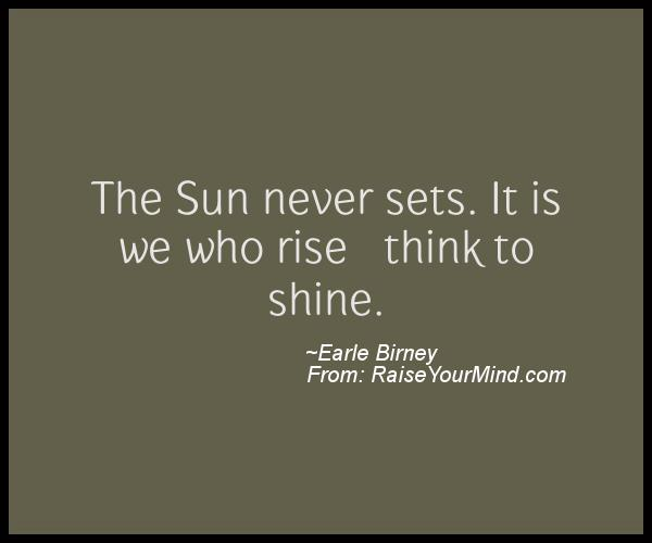 A nice motivational quote from Earle Birney