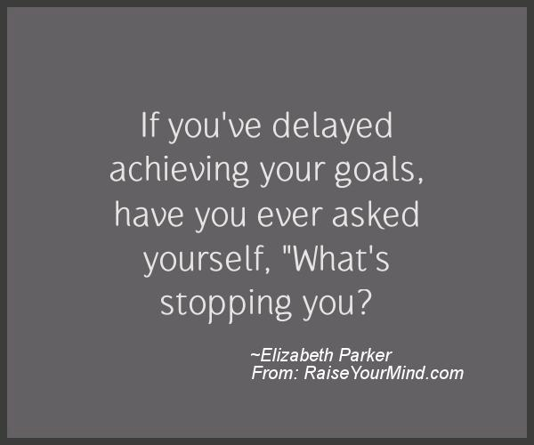 A nice motivational quote from Elizabeth Parker