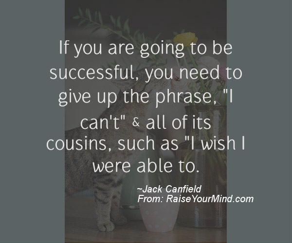 A nice motivational quote from Jack Canfield
