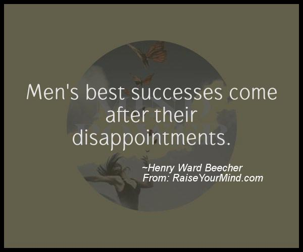 A nice motivational quote from Henry Ward Beecher