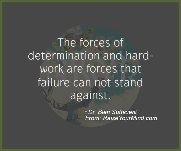 A nice motivational quote from Dr. Bien Sufficient