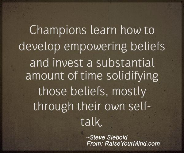 A nice motivational quote from Steve Siebold