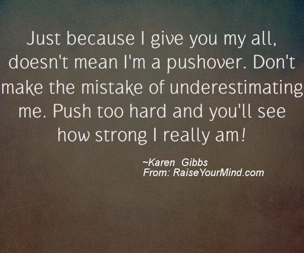 A nice motivational quote from Karen Gibbs
