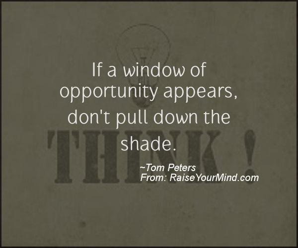 A nice motivational quote from Tom Peters