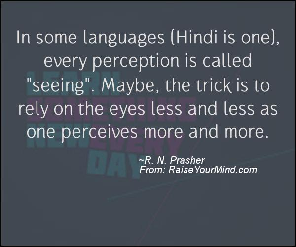 A nice motivational quote from R. N. Prasher