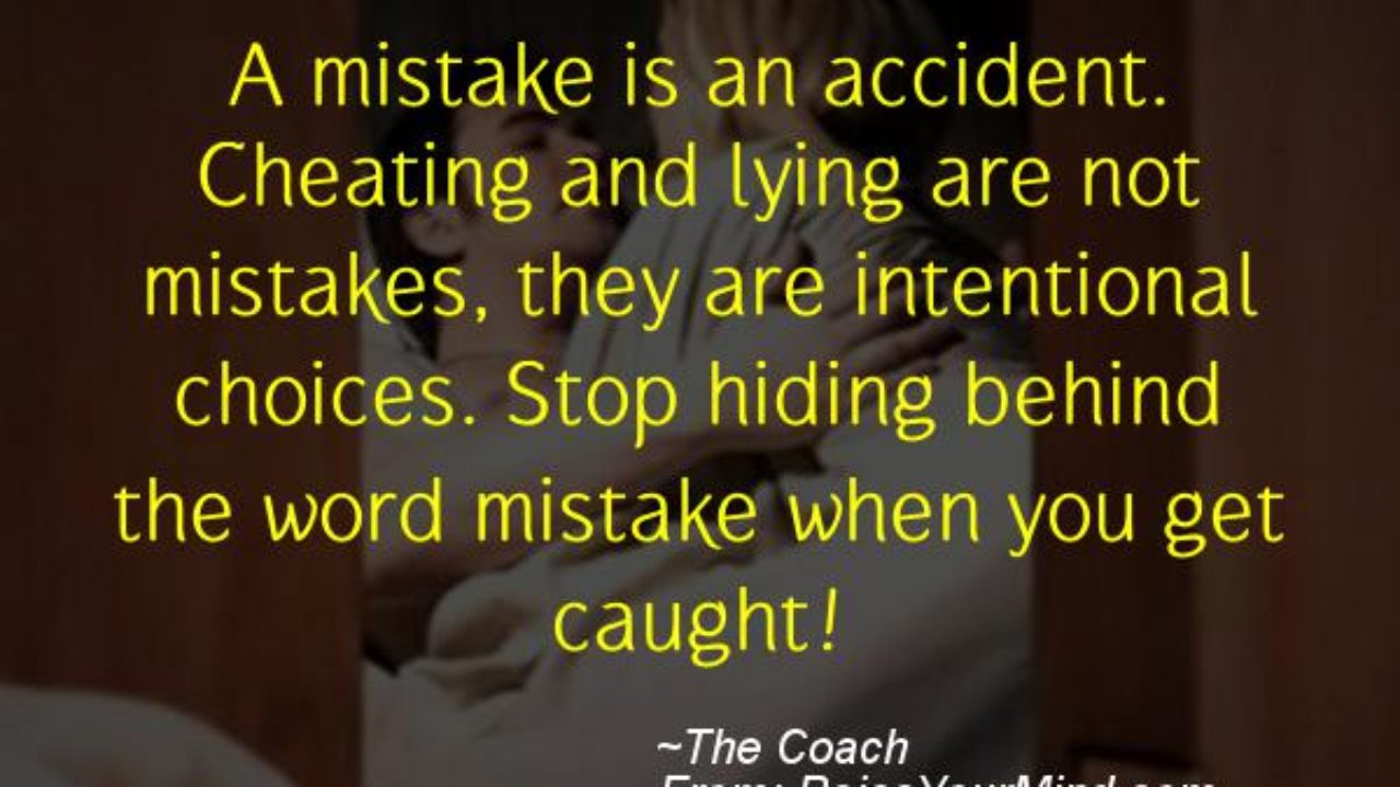 Cheating Verses & Funny Quotes | A mistake is an accident ...