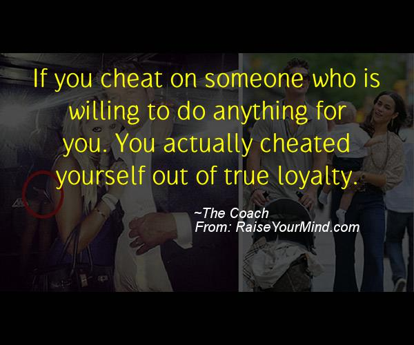 A nice cheating quote from The Coach