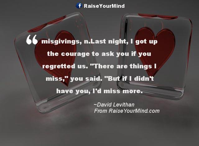 Love Quotes, Sayings & Verses   misgivings, n.Last night, I ...