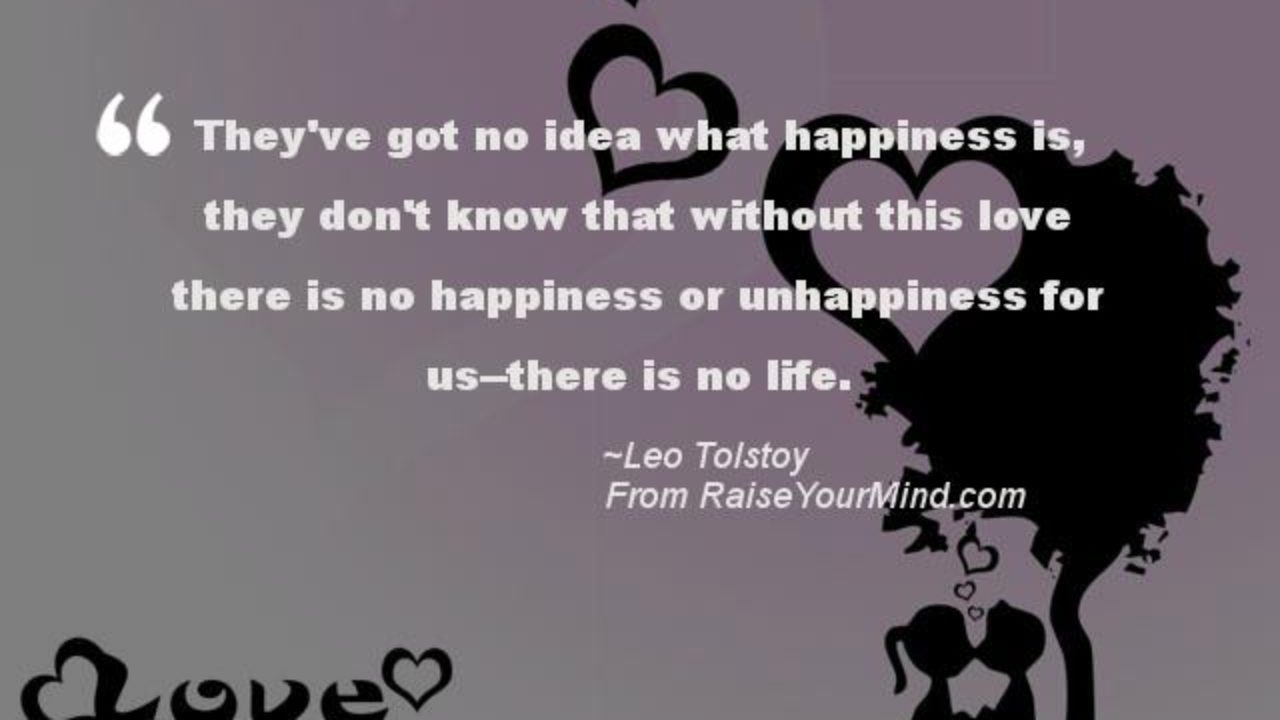 love quotes sayings verses they ve got no idea what happiness
